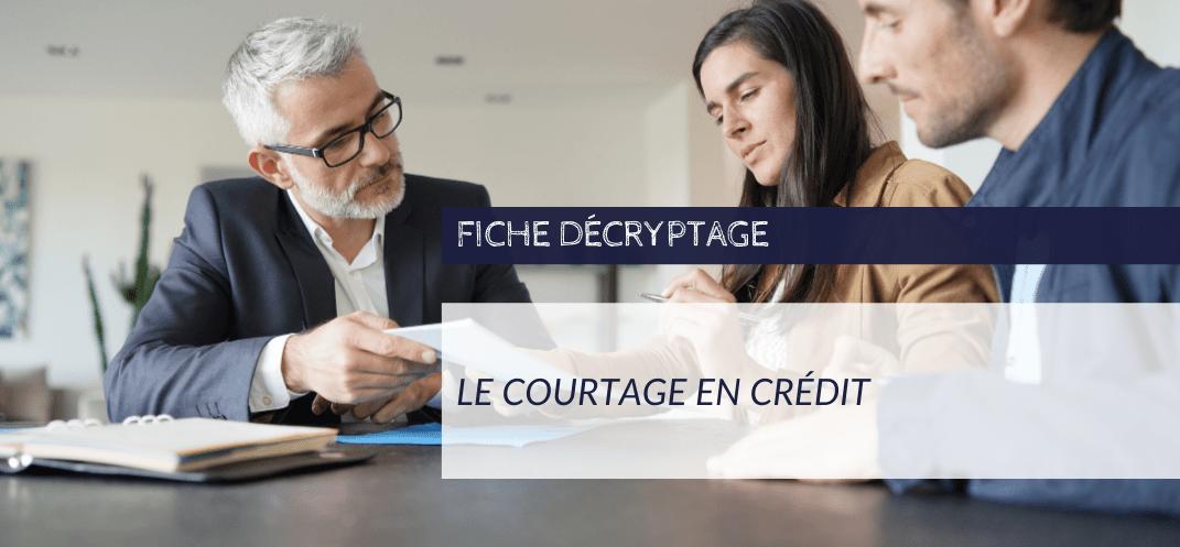 Decryptage CNCEF - Courtier