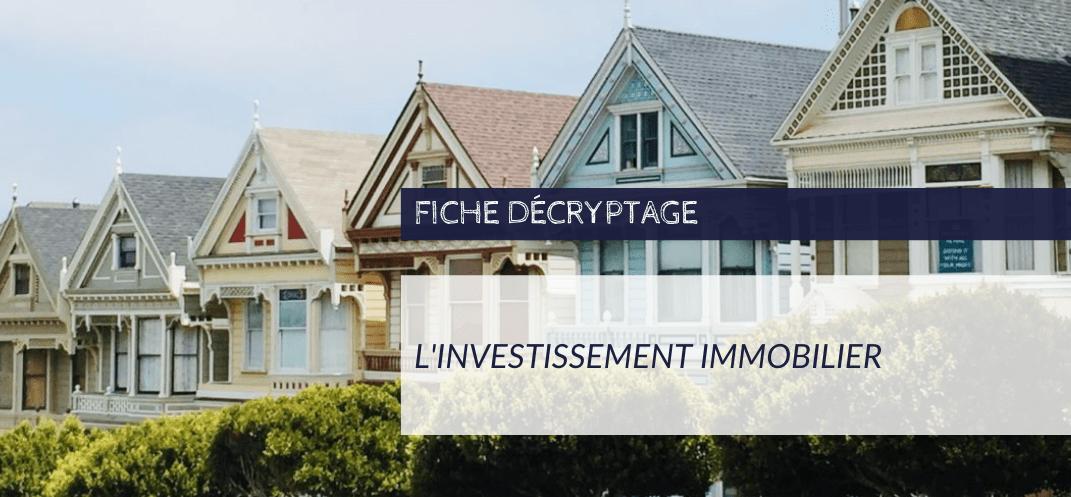 Décryptage - Placement Immobilier