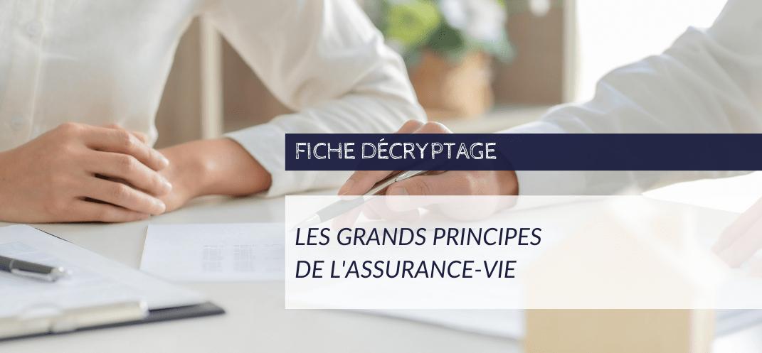 Les grands principes de l'assurance vie : CNCEF Assurance