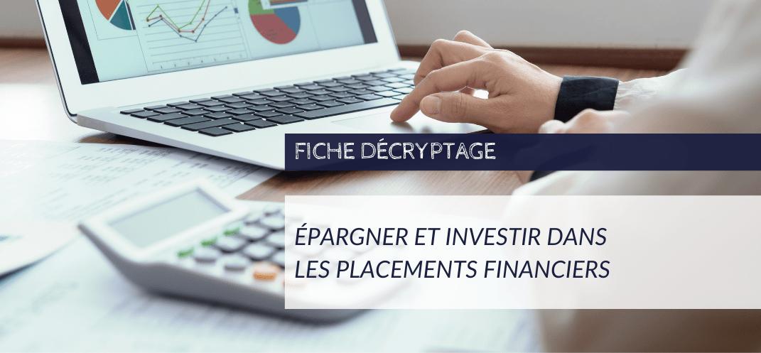 Décryptage CNCEF - 12 principes pour épargner et investir dans les placements financiers de moyen et long terme - AFG