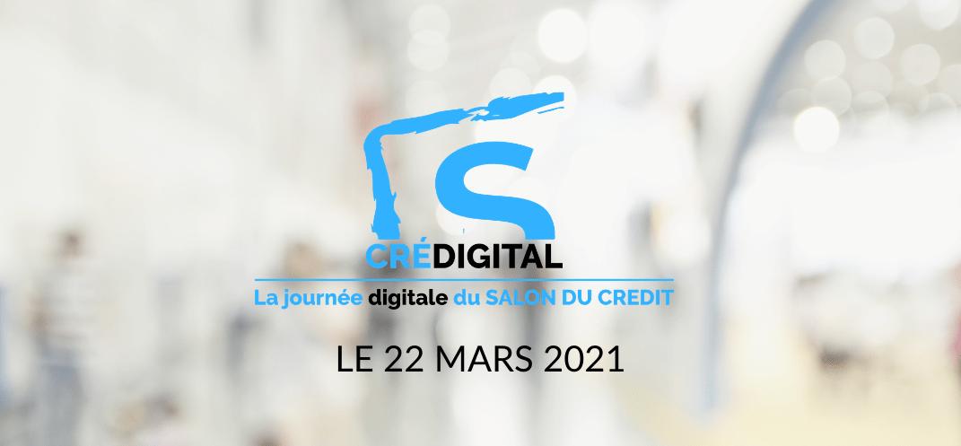 Salon du crédit Crédigital - CNCEF Crédit 22 mars 2021
