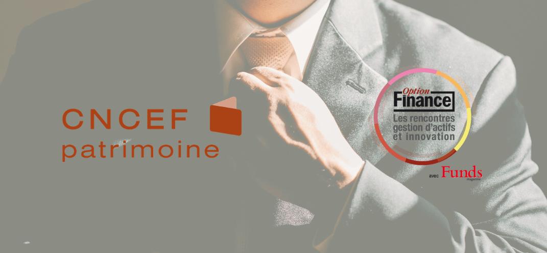 La CNCEF Patrimoine, partenaire de l'évènement la 7ème édition des Rencontres Gestion d'Actifs et Innovation le 10 juin 2021
