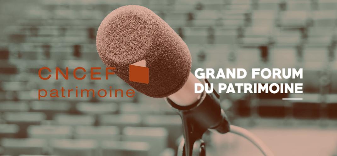La CNCEF Patrimoine, partenaire de la 4ème édition du Grand Forum du Patrimoine le 5 juillet 2021